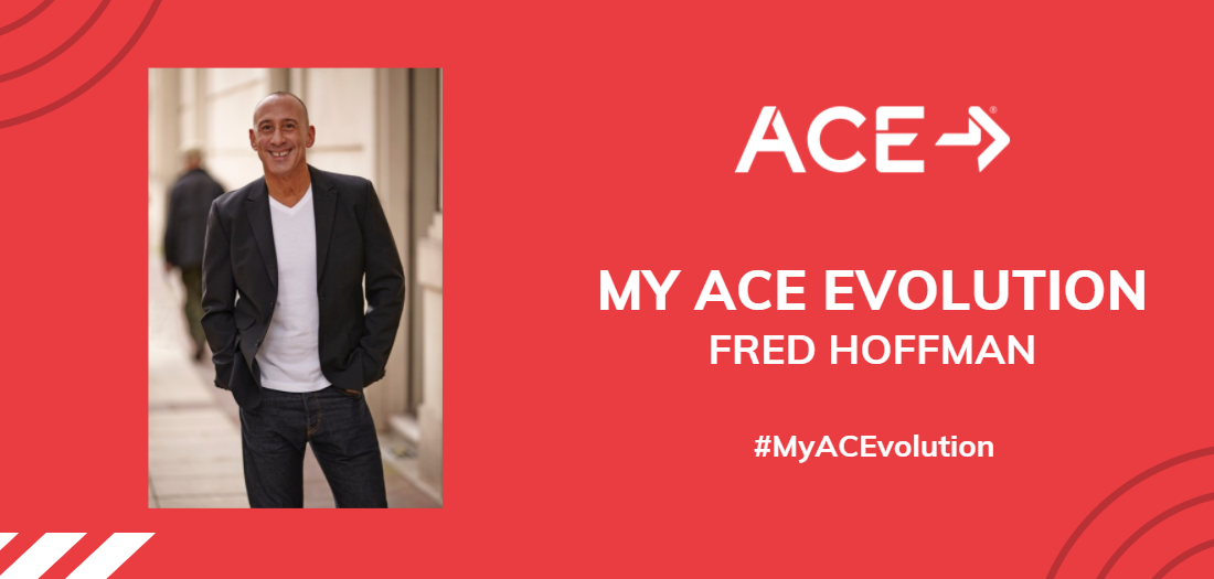 My ACE Evolution: Fred Hoffman