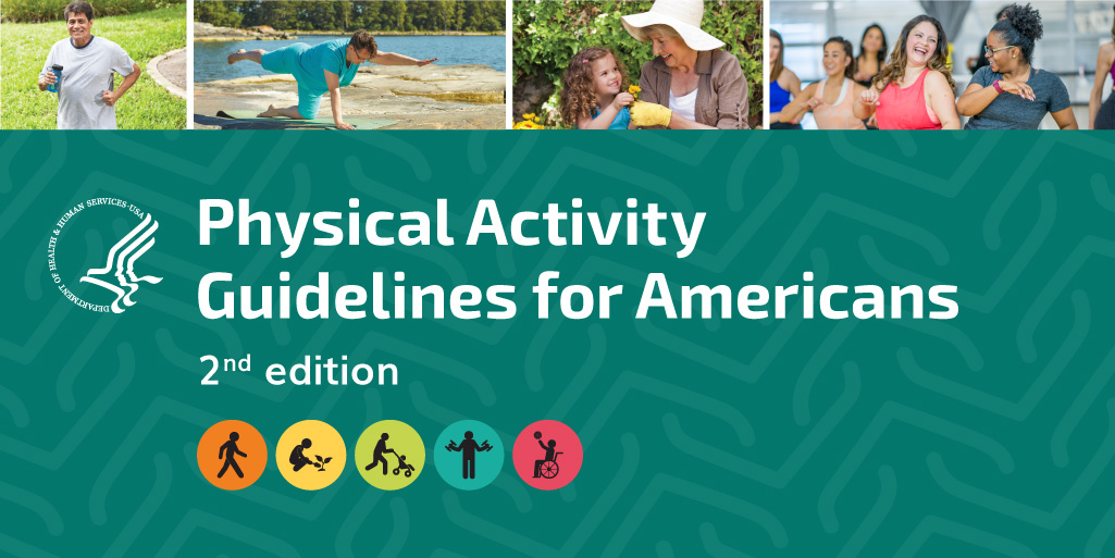 U.S. Department of Health and Human Services Releases 2nd Ed. of the U.S. Physical Activity Guidelines for Americans
