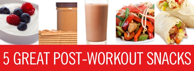 5 Great Post-workout Snacks