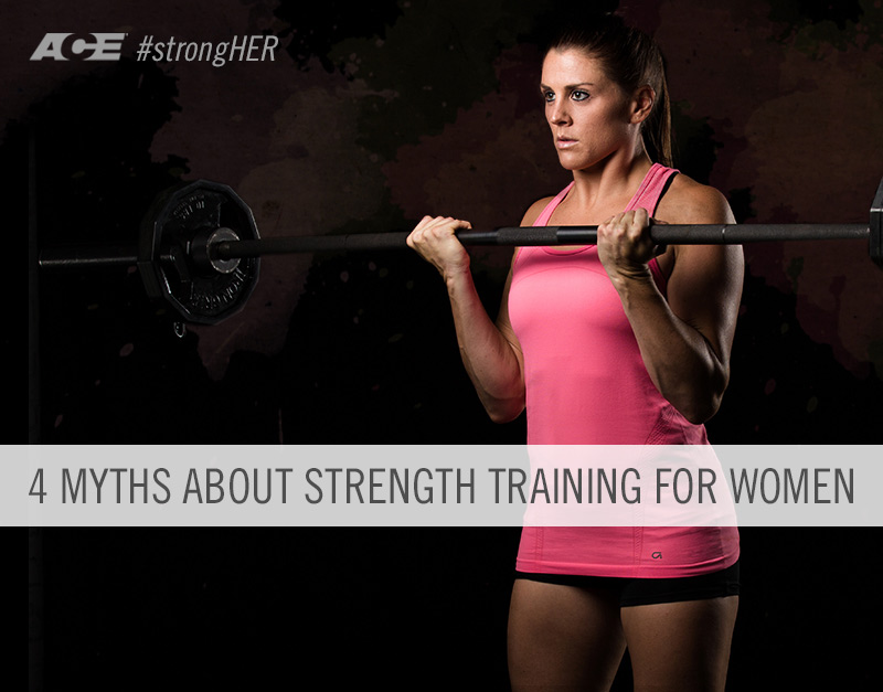 4 Myths about Strength Training for Women | Pete McCall | Expert Articles | 9/22/2014