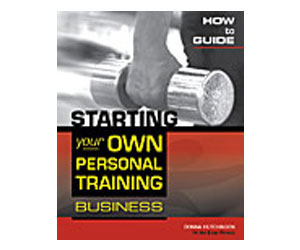 How-to Guide to Starting Your Own Personal Training Business