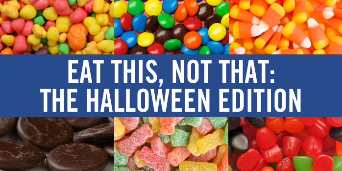 Eat This, Not That: The Halloween Edition