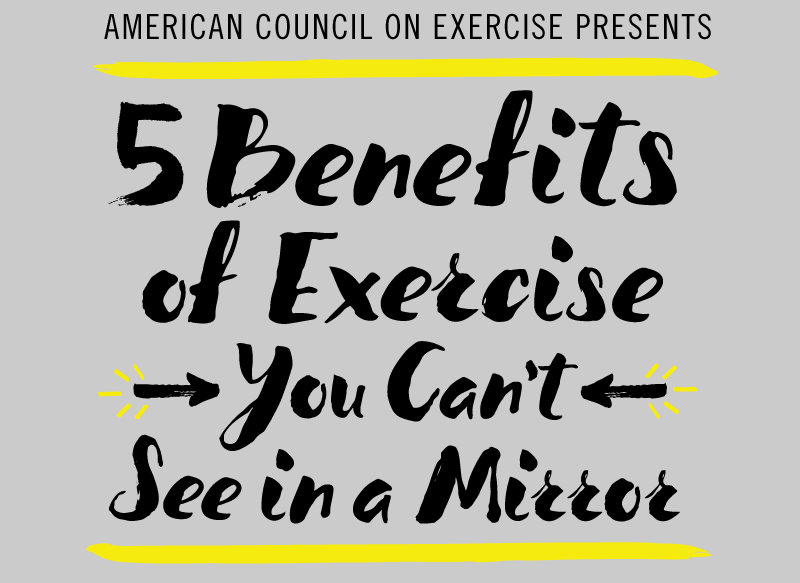 5 Benefits of Exercise You Can't See in a Mirror