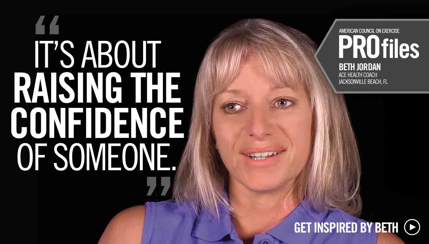 It's About Raising the Confidence of Someone - Beth Jordan