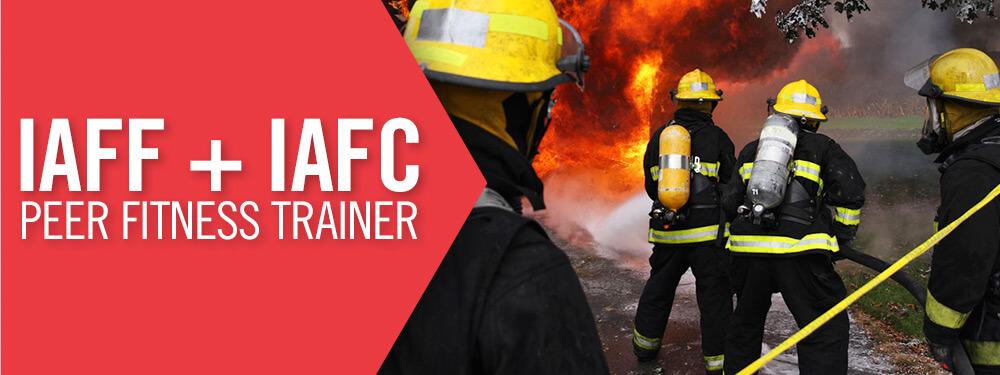 IAFF + IAFC Peer Fitness Trainer Certification