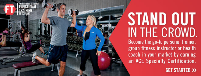 STAND OUT IN THE CROWD. Become the go-to personal trainer, group fitness instructor or health coach in your market by earning  an ACE Specialty Certification.