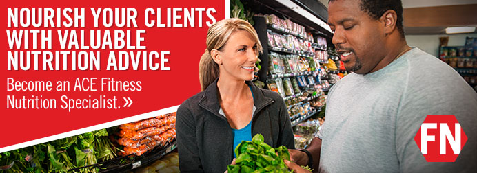 Become an ACE Fitness Nutrition Specialist