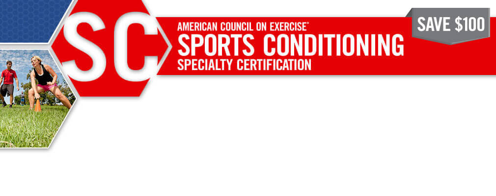 ACE Sports Conditioning Specialty Certification