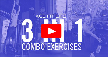 3-in-1 Combo Exercises for When Time is Tight (and When Isn't It?)