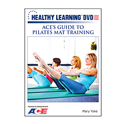 ACE'S Guide to Pilates Mat Training